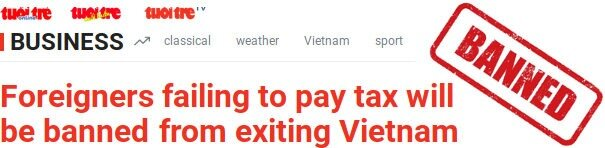 foreign expats or retired banned from exiting vietnam because of taxes