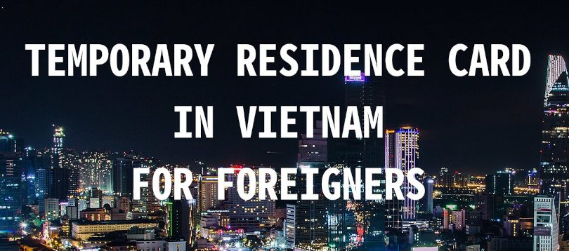 temporary residence card TRC in vietnam for foreigners